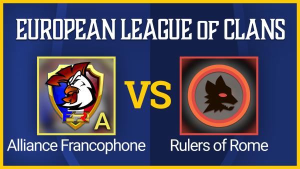 GRAN-FINAL-Alliance-Francophone-vs-Rulers-of-Rome.png